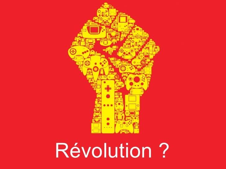 Révolution ?