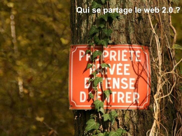 Qui se partage le web 2.0 ?