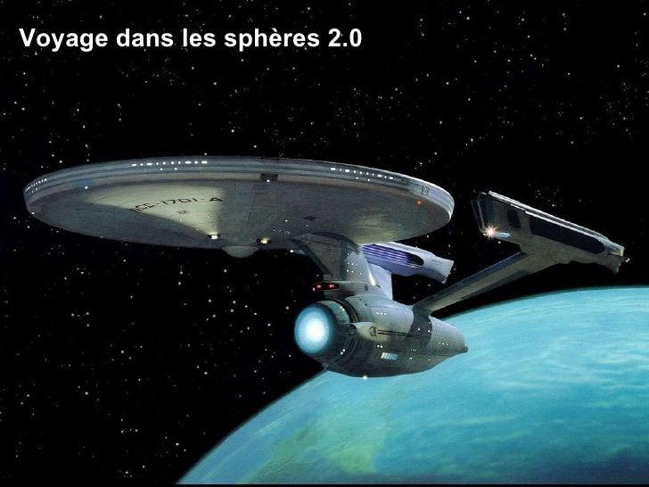 Voyage dans les sphères 2.0
