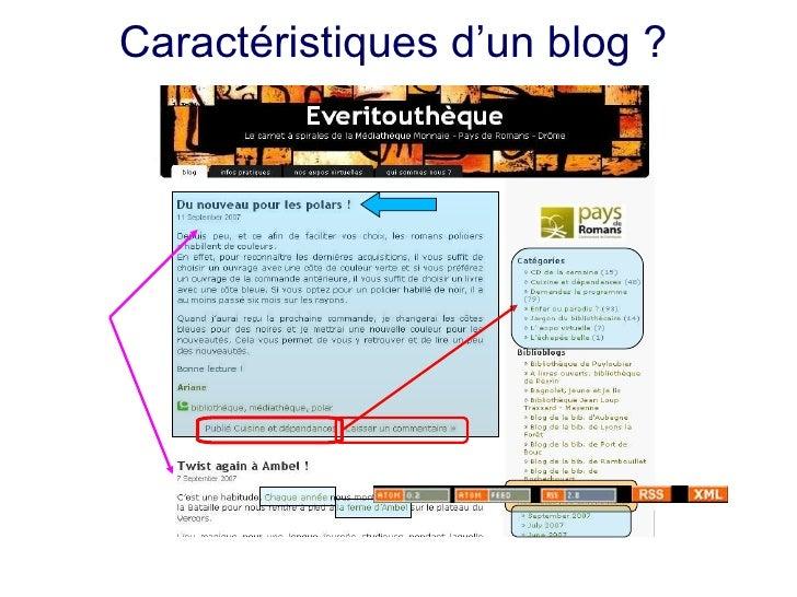 Caractéristiques d'un blog ?