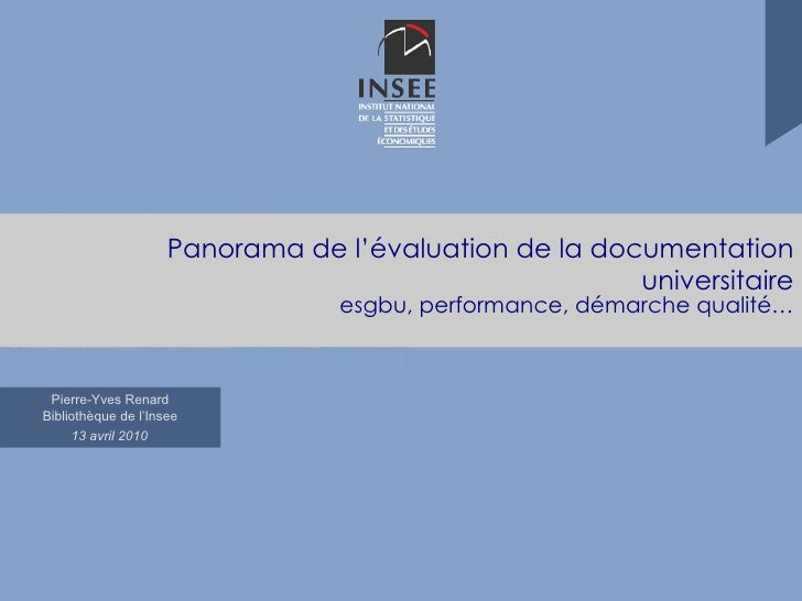 Panorama de l'évaluation de la documentation universitaire esgbu, performance, démarche qualité…