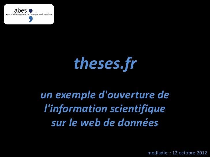 theses.frun exemple douverture de linformation scientifique    sur le web de données                      mediadix :: 12 o...