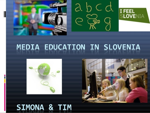 MEDIA EDUCATION – GENERAL        INFORMATIONS Media education is the process through which  individuals become media lite...