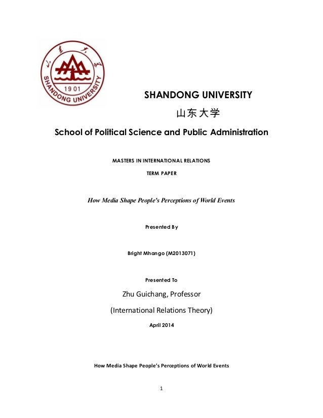 SHANDONG UNIVERSITY 山东大学 School of Political Science and Public Administration MASTERS IN INTERNATIONAL RELATIONS TERM PAP...