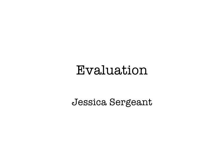 Evaluation Jessica Sergeant