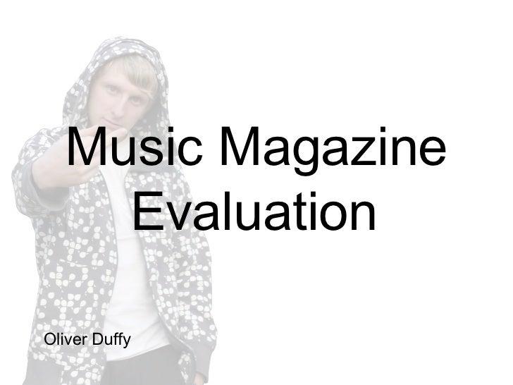 Music Magazine Evaluation   Oliver Duffy