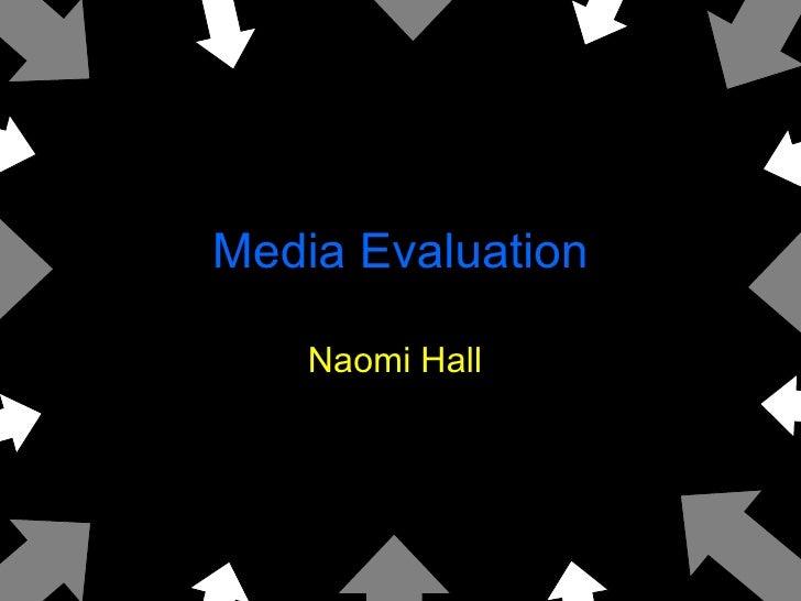 Media Evaluation Naomi Hall