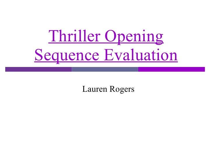 Thriller Opening Sequence Evaluation Lauren Rogers