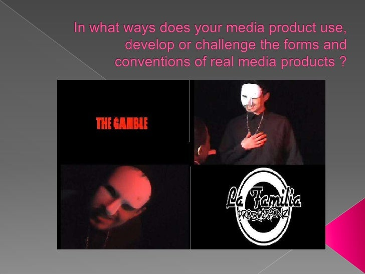 In what ways does your media product use, develop or challenge the forms and conventions of real media products ?<br />