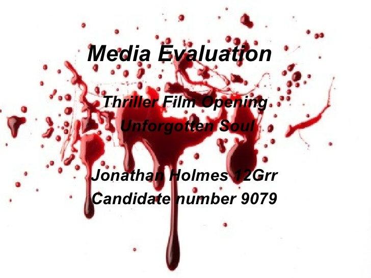 Media Evaluation   Thriller Film Opening  Unforgotten Soul Jonathan Holmes 12Grr Candidate number 9079