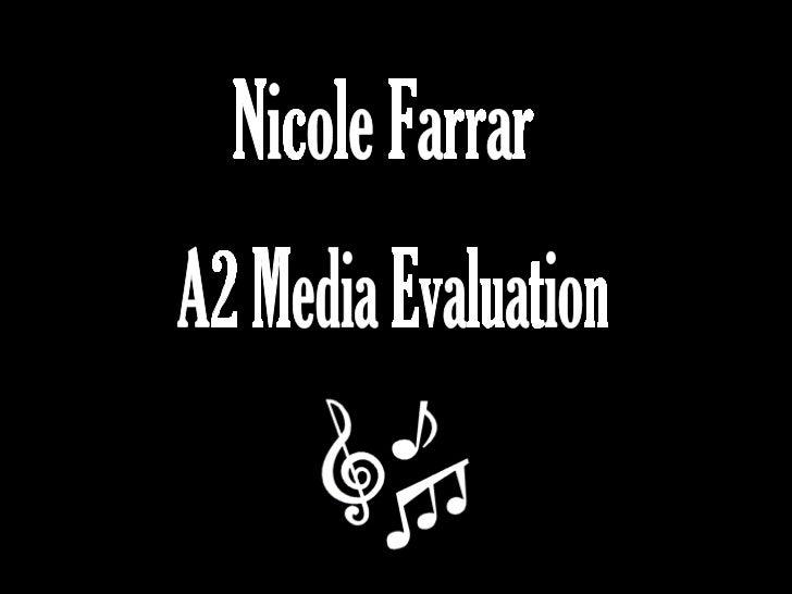 Nicole Farrar A2 Media Evaluation