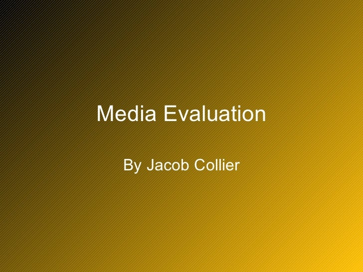 Media Evaluation By Jacob Collier