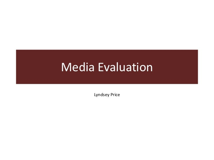 Media Evaluation     Lyndsey Price