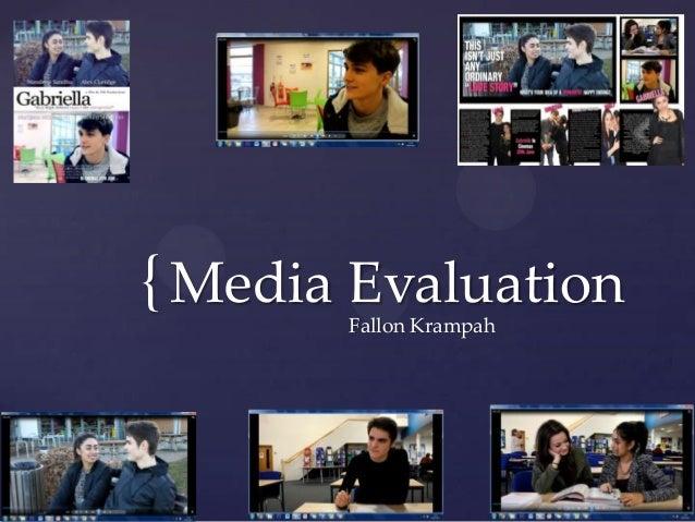 {Media Evaluation Fallon Krampah