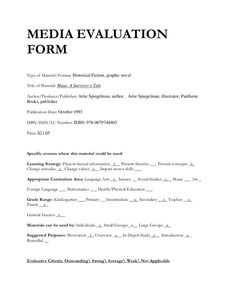 MEDIA EVALUATION FORM <br />  <br />Type of Material/Format: Historical Fiction, graphic novel<br />Title of Material: Mau...