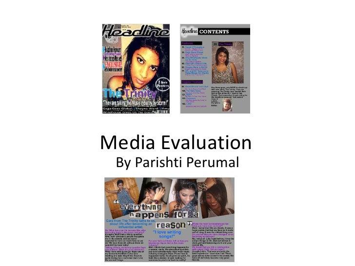 Media Evaluation<br />By Parishti Perumal<br />
