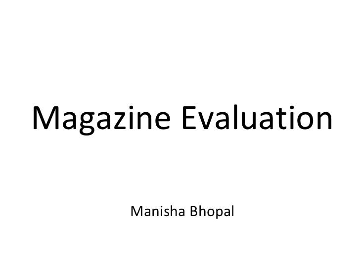 Magazine Evaluation Manisha Bhopal