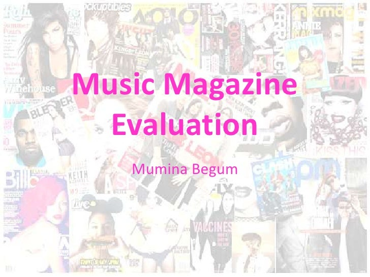Music Magazine  Evaluation   Mumina Begum