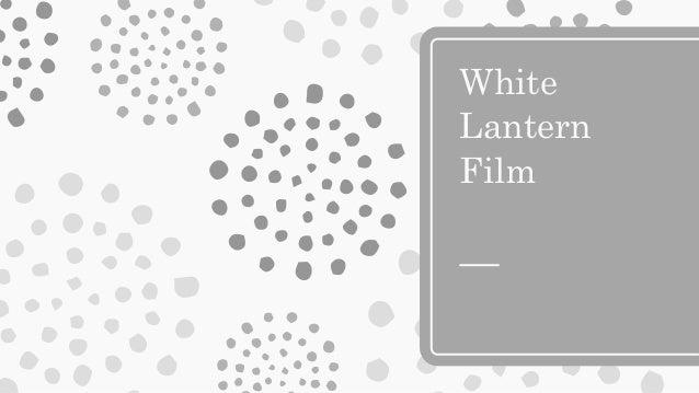 White Lantern Film