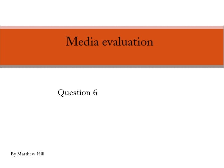 Question 6 By Matthew Hill