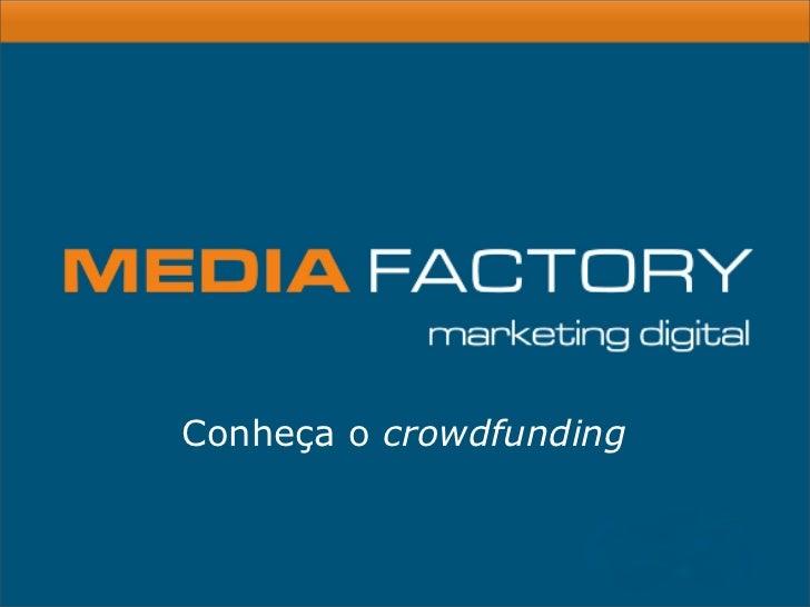 Conheça o crowdfunding