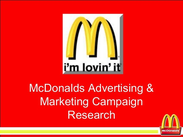 McDonalds Advertising & Marketing Campaign Research