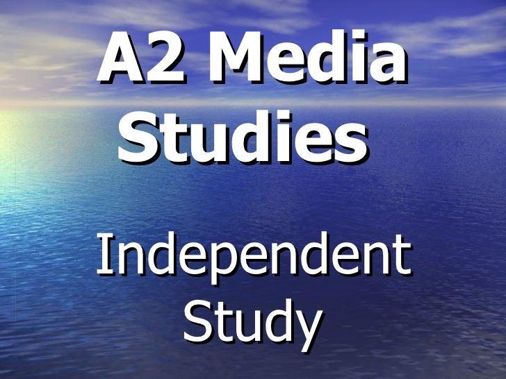 A2 Media Studies   Independent Study