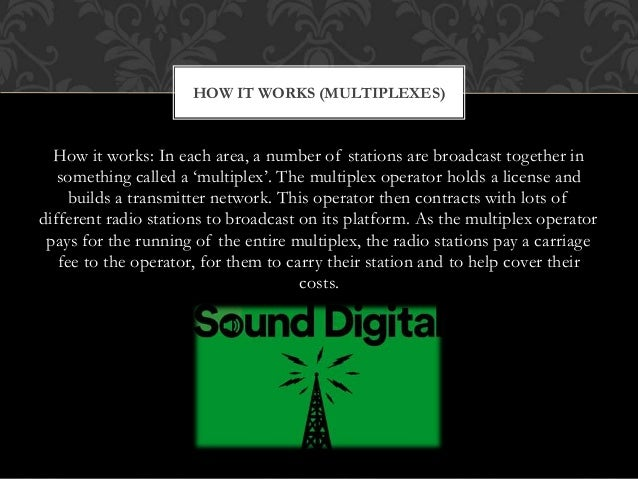 How it works: In each area, a number of stations are broadcast together in something called a 'multiplex'. The multiplex o...