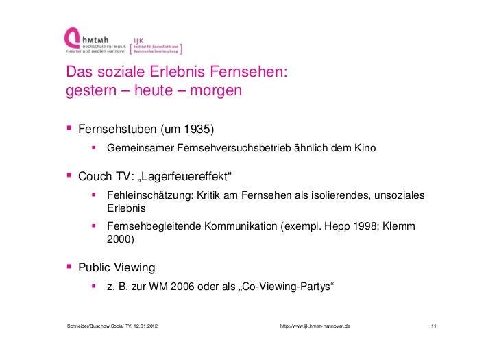 Das soziale Erlebnis Fernsehen:ggestern – heute – morgen                      g Fernsehstuben (um 1935)                G...