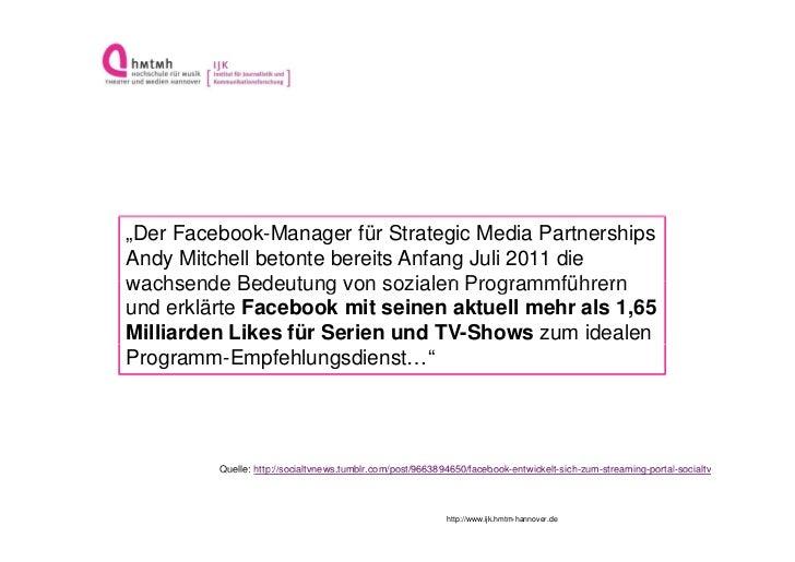 """""""Der Facebook-Manager für Strategic Media PartnershipsAndy Mitchell betonte bereits Anfang Juli 2011 diewachsende Bedeutun..."""