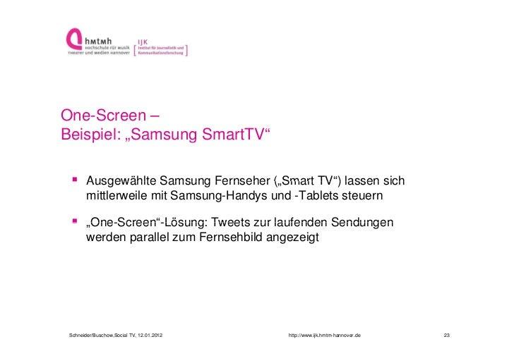 """One-Screen –Beispiel: """"    p     """"Samsung SmartTV""""                 g  Ausgewählte Samsung Fernseher ( Smart TV"""") lassen s..."""