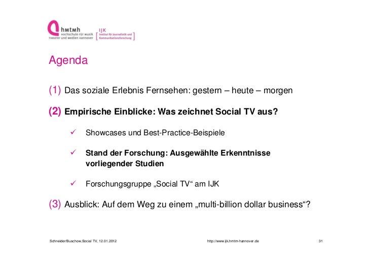 Agenda(1) Das soziale Erlebnis Fernsehen: gestern – heute – morgen(2) Empirische Einblicke: Was zeichnet Social TV aus?   ...