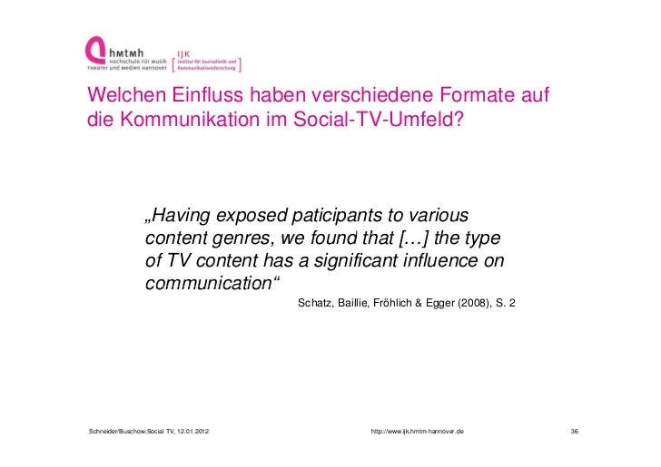 """Welchen Einfluss haben verschiedene Formate aufdie Kommunikation im Social-TV-Umfeld?                  """"Having exposed pat..."""