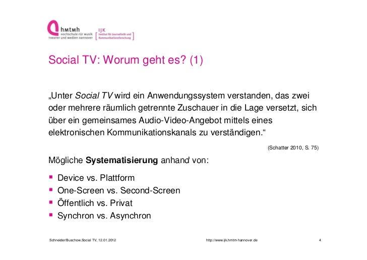 """Social TV: Worum geht es? (1)""""Unter Social TV wird ein Anwendungssystem verstanden, das zwei                              ..."""