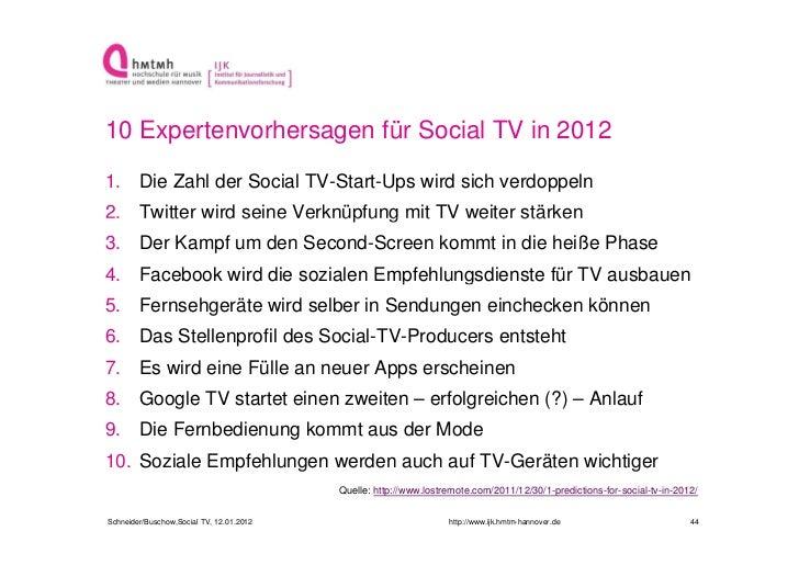 10 Expertenvorhersagen für Social TV in 20121. Die Zahl der Social TV-Start-Ups wird sich verdoppeln2. Twitter wird seine ...