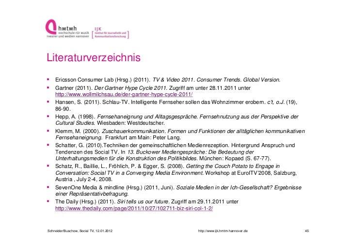 Literaturverzeichnis Ericsson Consumer Lab (Hrsg.) (2011). TV & Video 2011. Consumer Trends. Global Version. Gartner (20...