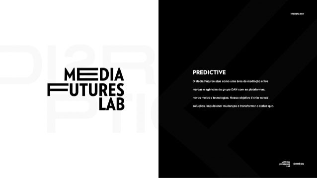 Media Futures Lab :: Trends 2017
