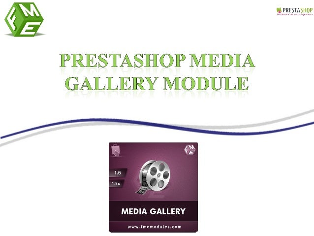 PrestaShop Media Gallery allows e-merchants to create and manage perfect video gallery on their sites. This module provide...