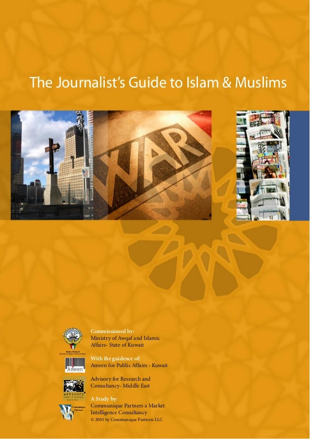 The Journalist's Guide to Islam & Muslims                                          Commissioned by:                       ...