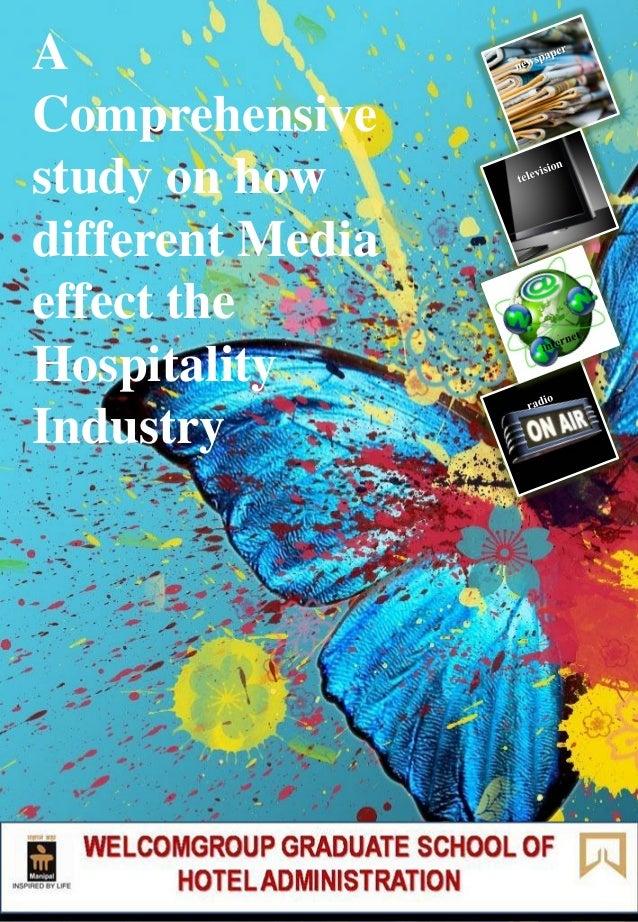 AComprehensivestudy on howdifferent Mediaeffect theHospitalityIndustry