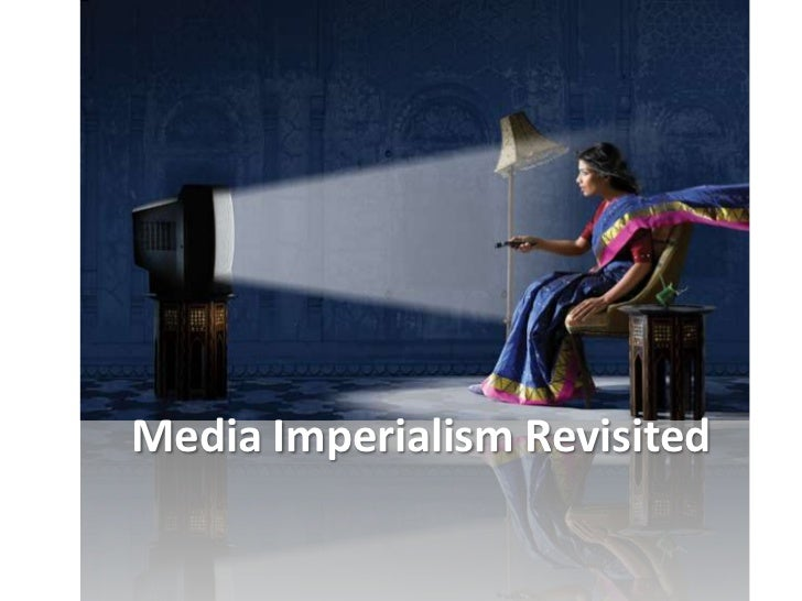 what is media imperialism thesis 30 a media effects approach march 1991 growing body of media effects studies that attempt to directly examine issues underlying the characterization of cultural imperialism.