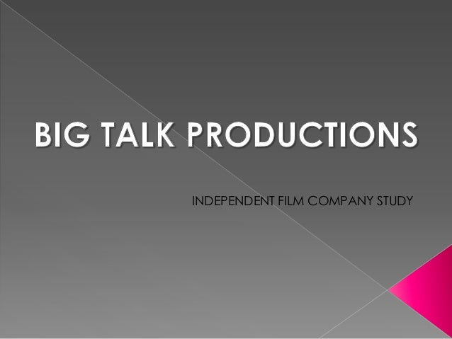 INDEPENDENT FILM COMPANY STUDY