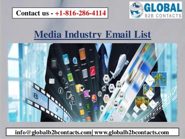 Media Industry Email List info@globalb2bcontacts.com  www.globalb2bcontacts.com Contact us - +1-816-286-4114