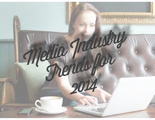 Media Industry Trends for 2014