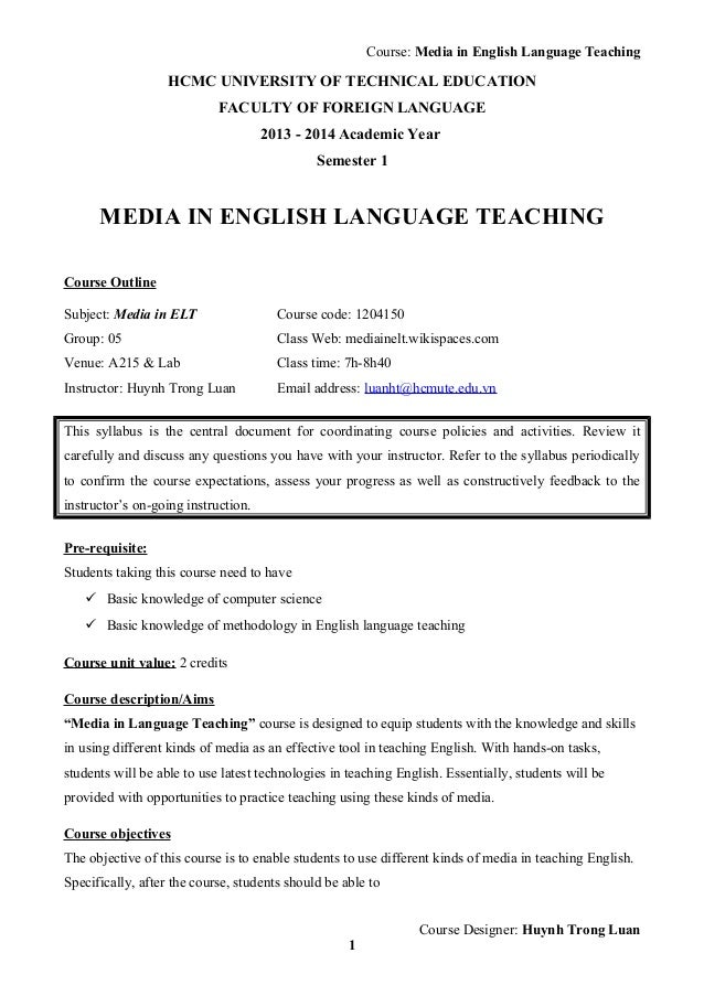 Course: Media in English Language Teaching HCMC UNIVERSITY OF TECHNICAL EDUCATION FACULTY OF FOREIGN LANGUAGE 2013 - 2014 ...