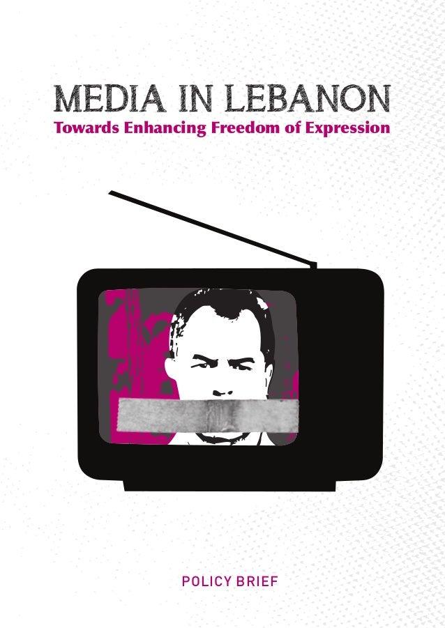 MEDIA IN LEBANONTowardsEnhancingFreedomofExpression              POLICY BRIEF