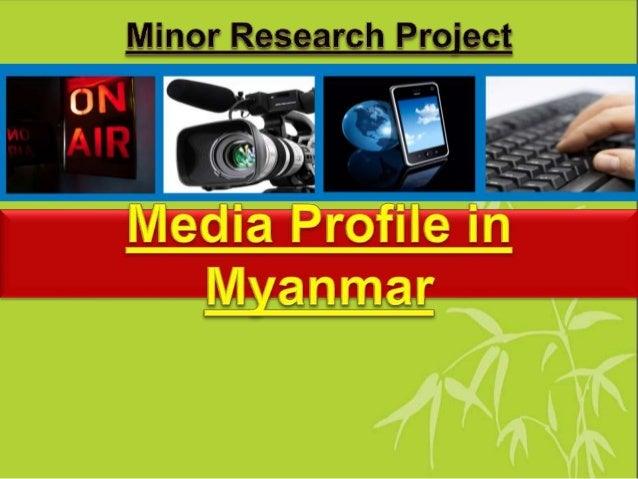 To Analyze Media Profile in Myanmar