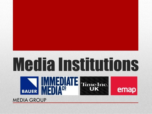 Media Institutions