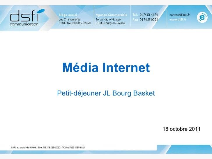 Média Internet Petit-déjeuner JL Bourg Basket 18 octobre 2011