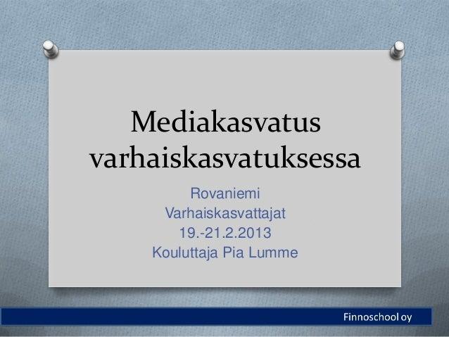 Mediakasvatus Varhaiskasvatuksessa